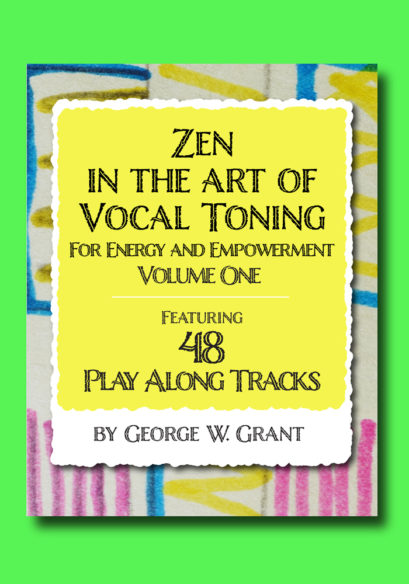 Zen in the Art of Vocal Toning Vol. 1 Cover (web)
